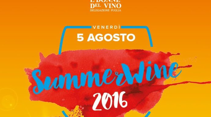 SUMMERWINE 2016: wine party in Puglia