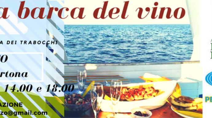 La barca del vino in Abruzzo Sabato 26 agosto
