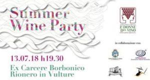SUMMER WINE PARTY degustazione @ Ex carcere Borbonico | Rionero In Vulture | Basilicata | Italia